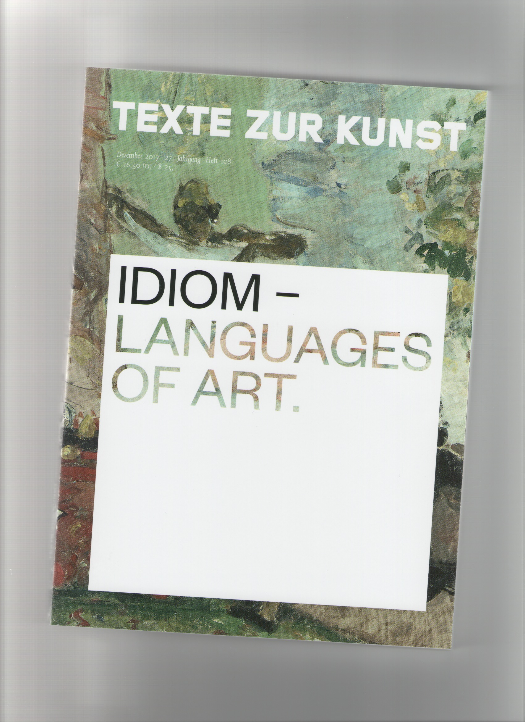 TEXTE ZUR KUNST (ed.) - Texte Zur Kunst 27/108 (Dec. 2017) Idiom: Languages of Art.