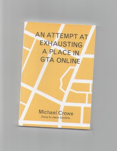 CROWE, Michael; SUTCLIFFE, Jamie - An attempt at exhausting a place in GTA Online