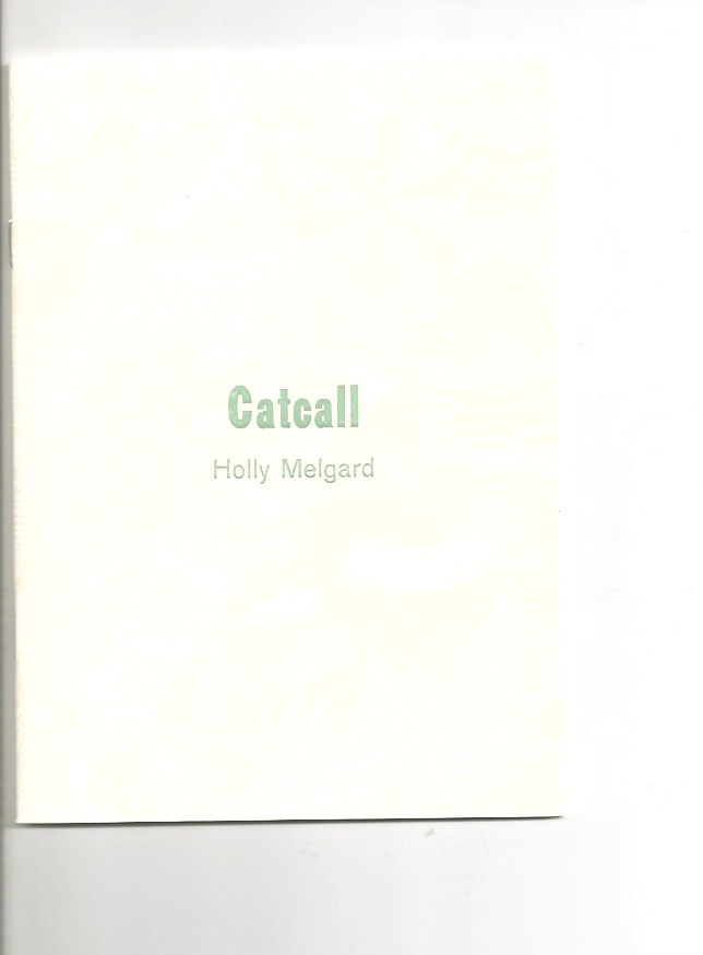 MELGARD, Holly - Catcall