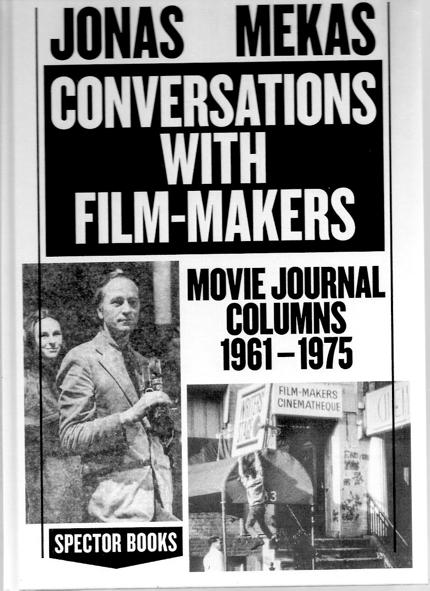 MEKAS, Jonas - Conversations with Film-Makers. Movie Journal columns 1961-1975