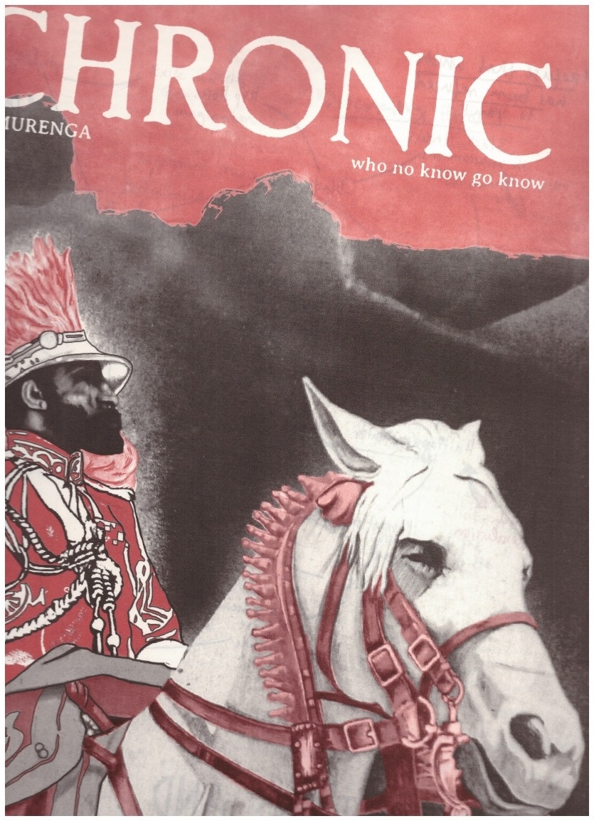 EDJABE, Ntone (ed.) - The Chimurenga Chronic. On Circulations and the African Imagination of a Borderless World (Oct. 2018)