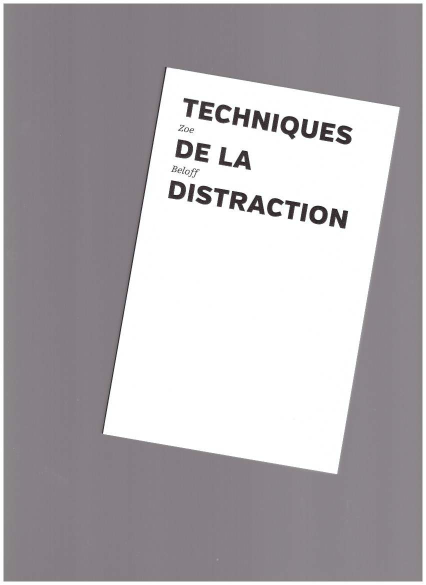 BELOFF, Zoe - Techniques de la Distraction