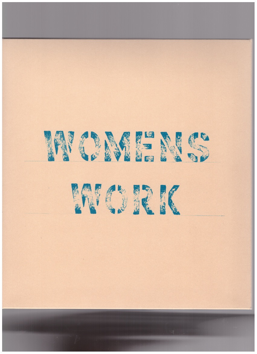LOCKWOOD, Annea; KNOWLES, Alison (eds.) - Womens Work