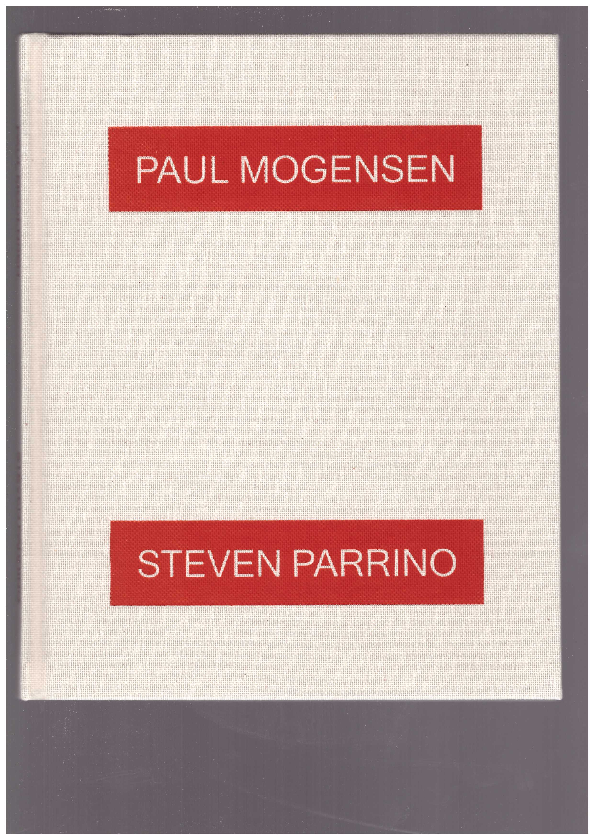 NICKAS, Bob  - Paul Mogensen – Steven Parrino