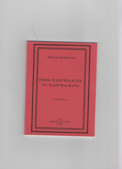 MARSHALL, Bertie - From Sleepwalking to Sleepwalking (Publication Studio)
