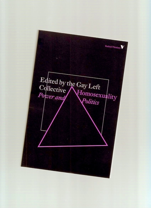 GAY LEFT COLLECTIVE (ed.) - Homosexuality: Power and Politics (Verso)