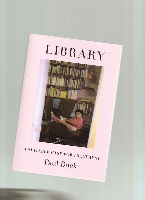 BUCK, Paul - Library. A Suitable Case for Treatment (Ma Bibliothèque)