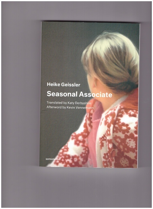 GEISSLER, Heike - Seasonal Associate (Semiotext(e))