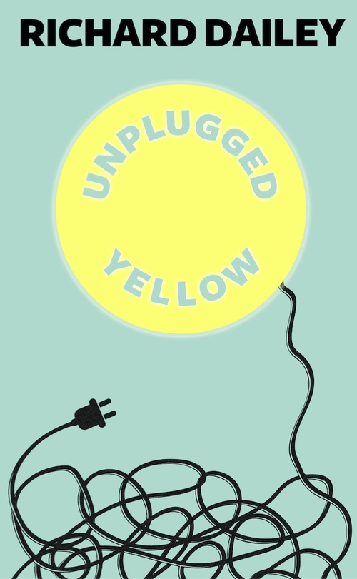 Richard Dailey: Unplugged Yellow