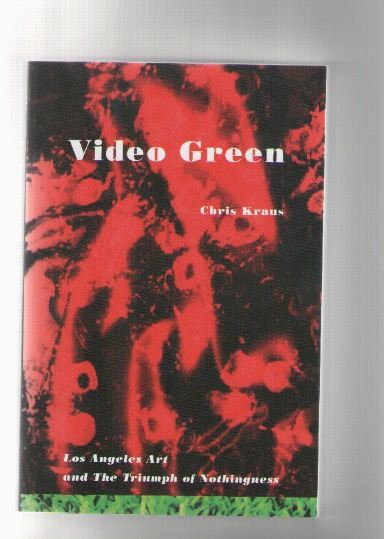 KRAUS, Chris - Video Green