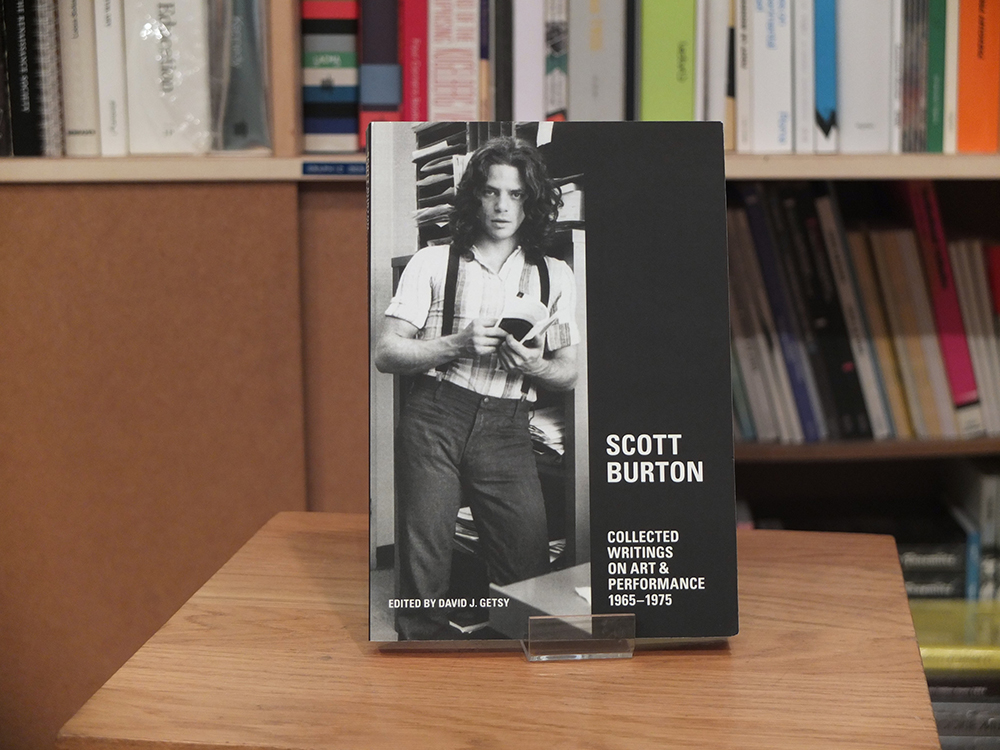 BURTON, Scott - Collected Writings on Art & Performance 1965-1975