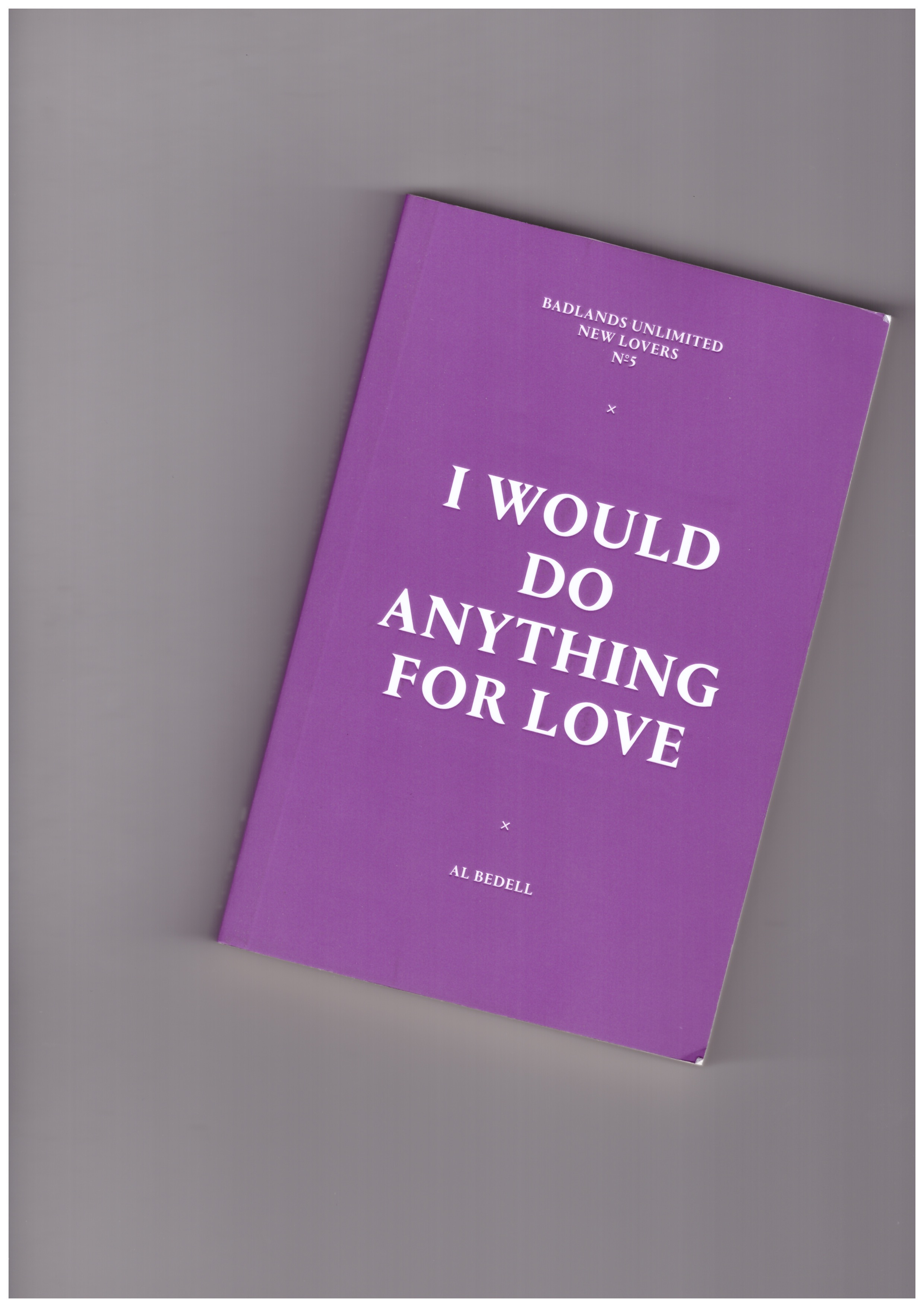 BEDELL, Al - New Lovers #5: I Would Do Anything For Love