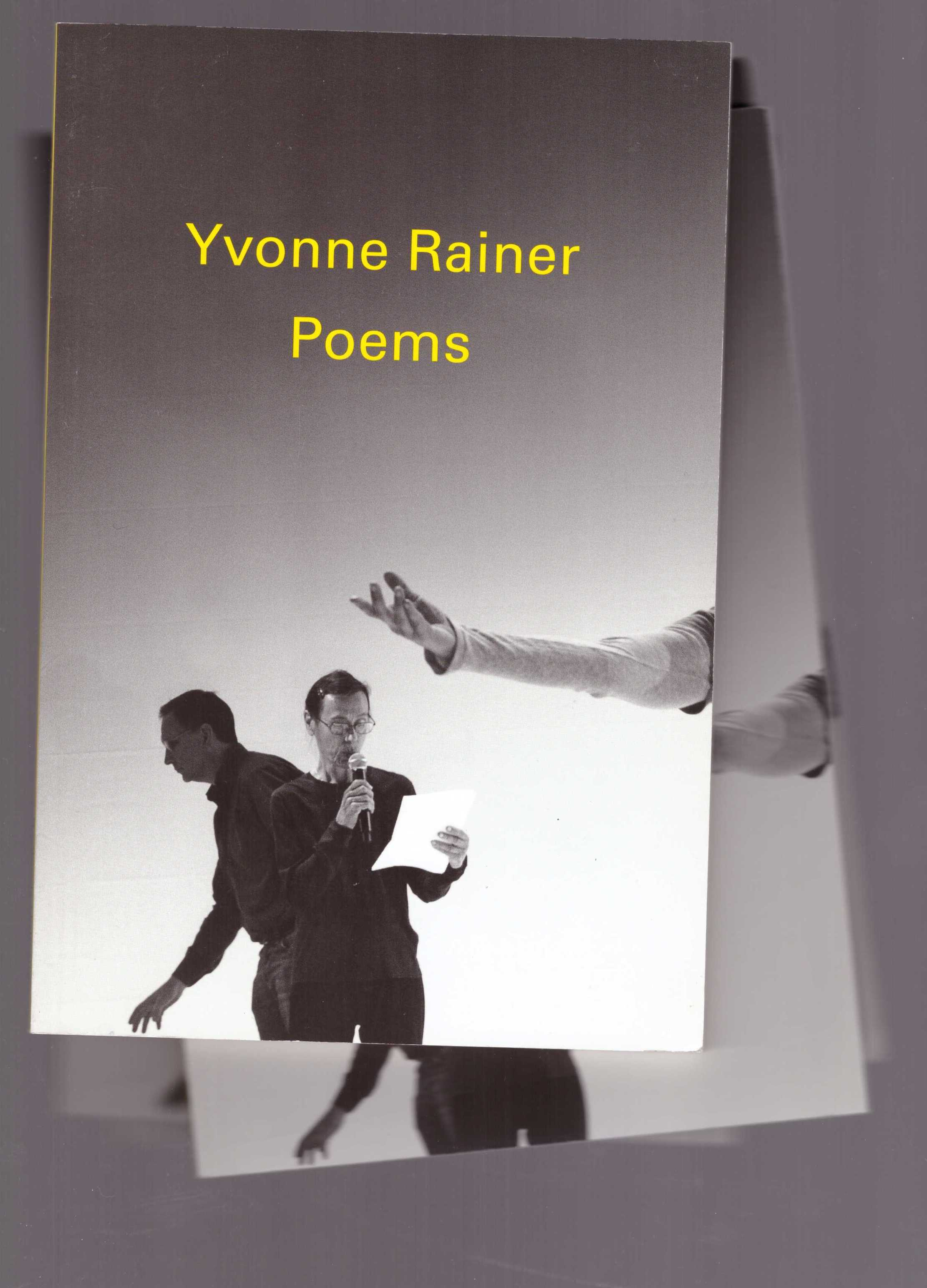 RAINER, Yvonne - Poems
