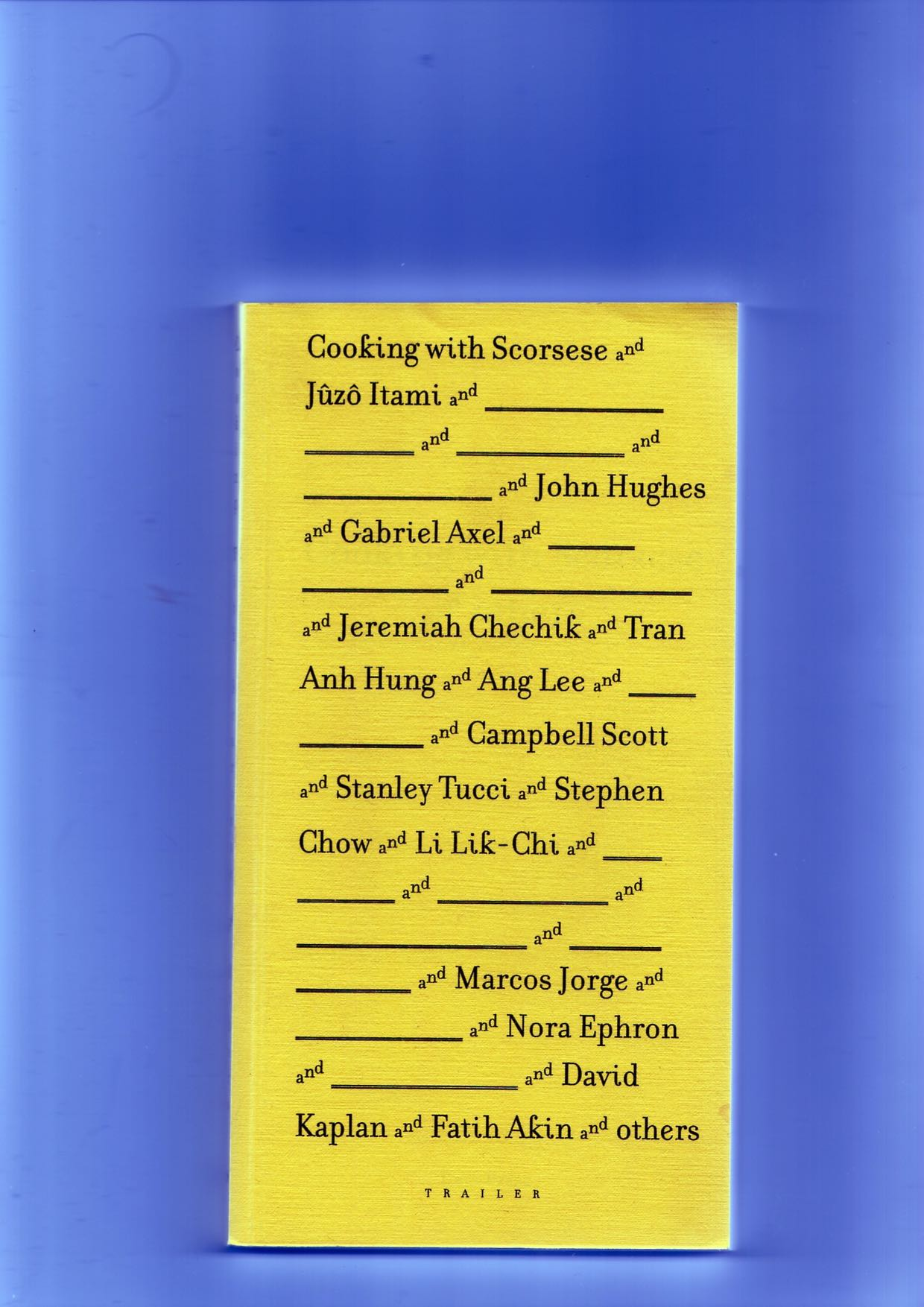 PELLERIN, Ananda (ed.) - Cooking with Scorsese and Others #1