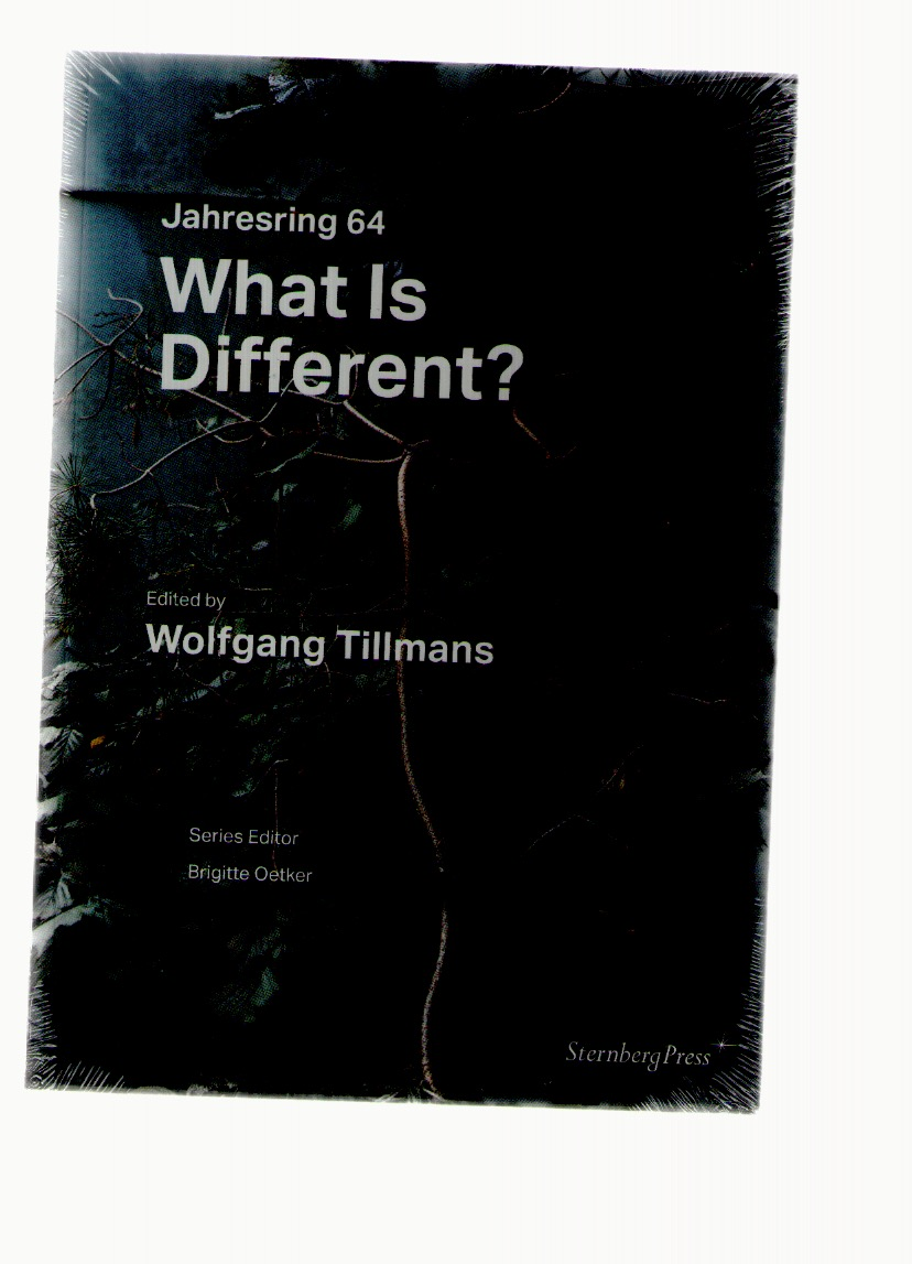 TILLMANS, Wolfgang - What is different?