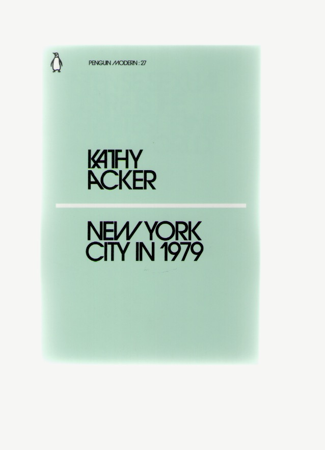 ACKER, Kathy - New York City in 1979