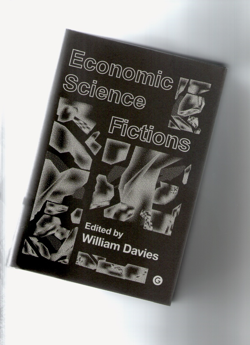DAVIES, William - Economic Science Fictions