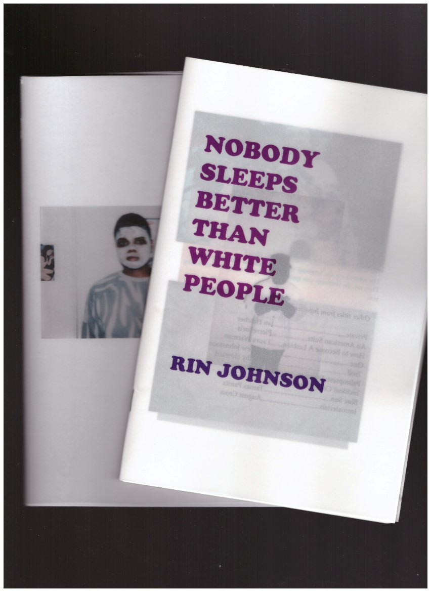 JOHNSON, Rin - Nobody Sleeps Better Than White People