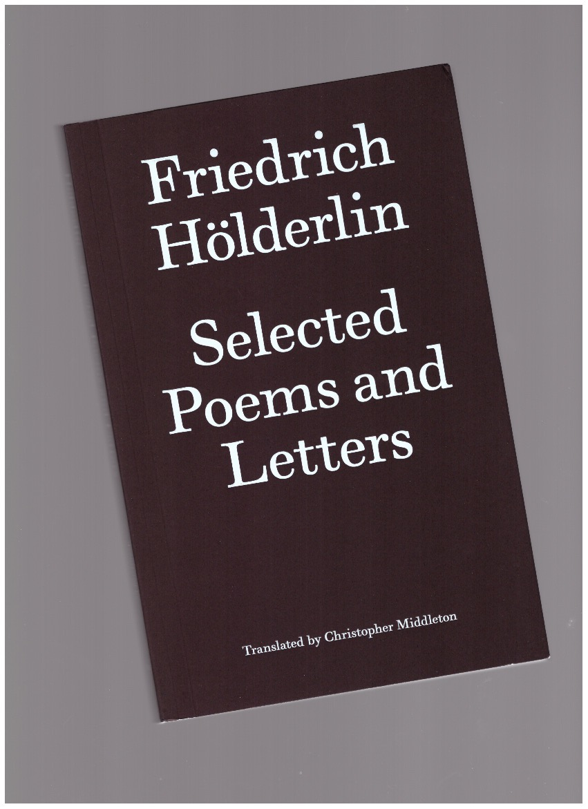 HÖLDERLIN, Friedrich - Selected Poems and Letters