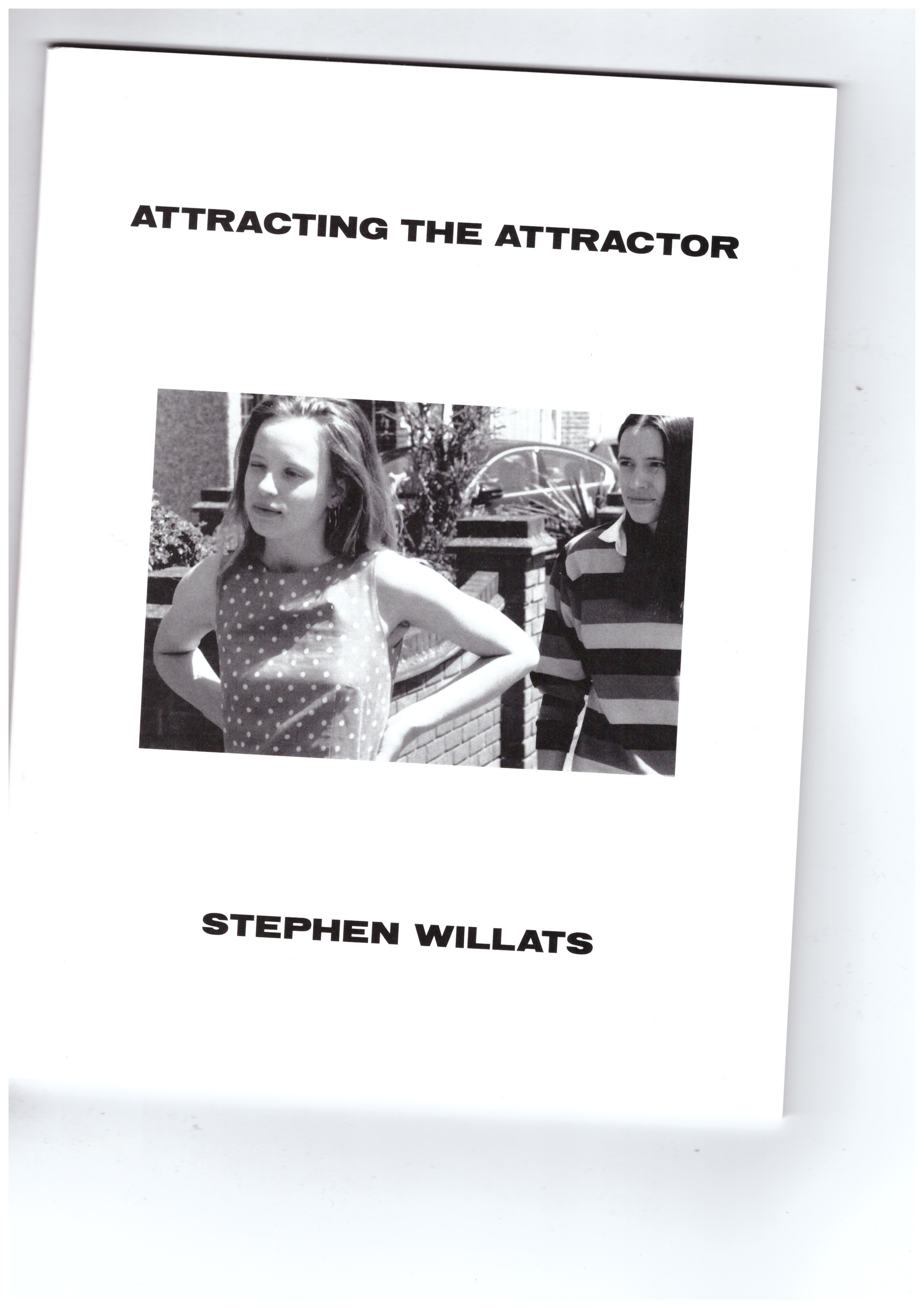 WILLATS, Stephen - Attracting the Attractor