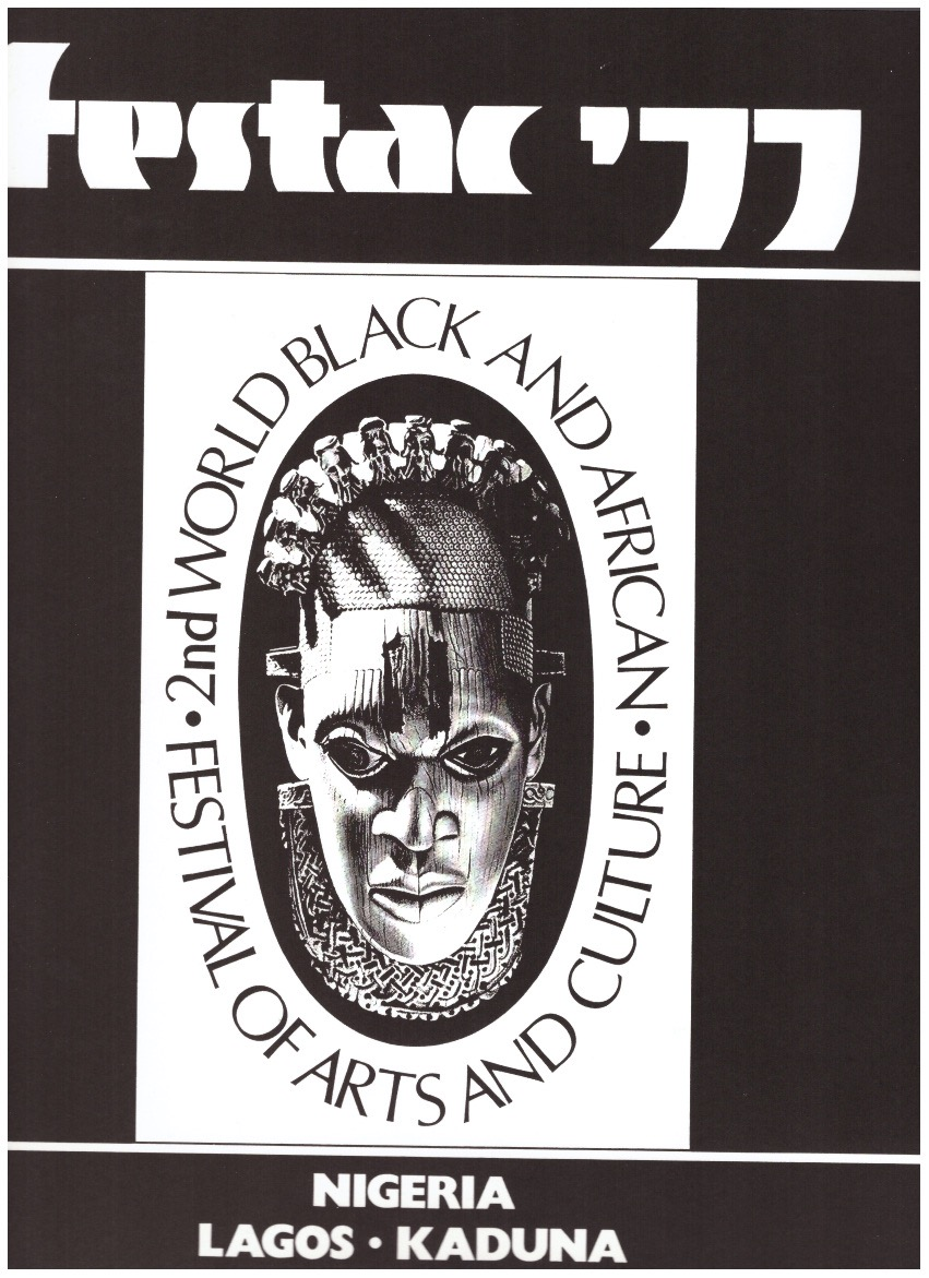 CHIMURENGA (ed.) - FESTAC '77. The 2nd World Festival Of Black Art And Culture