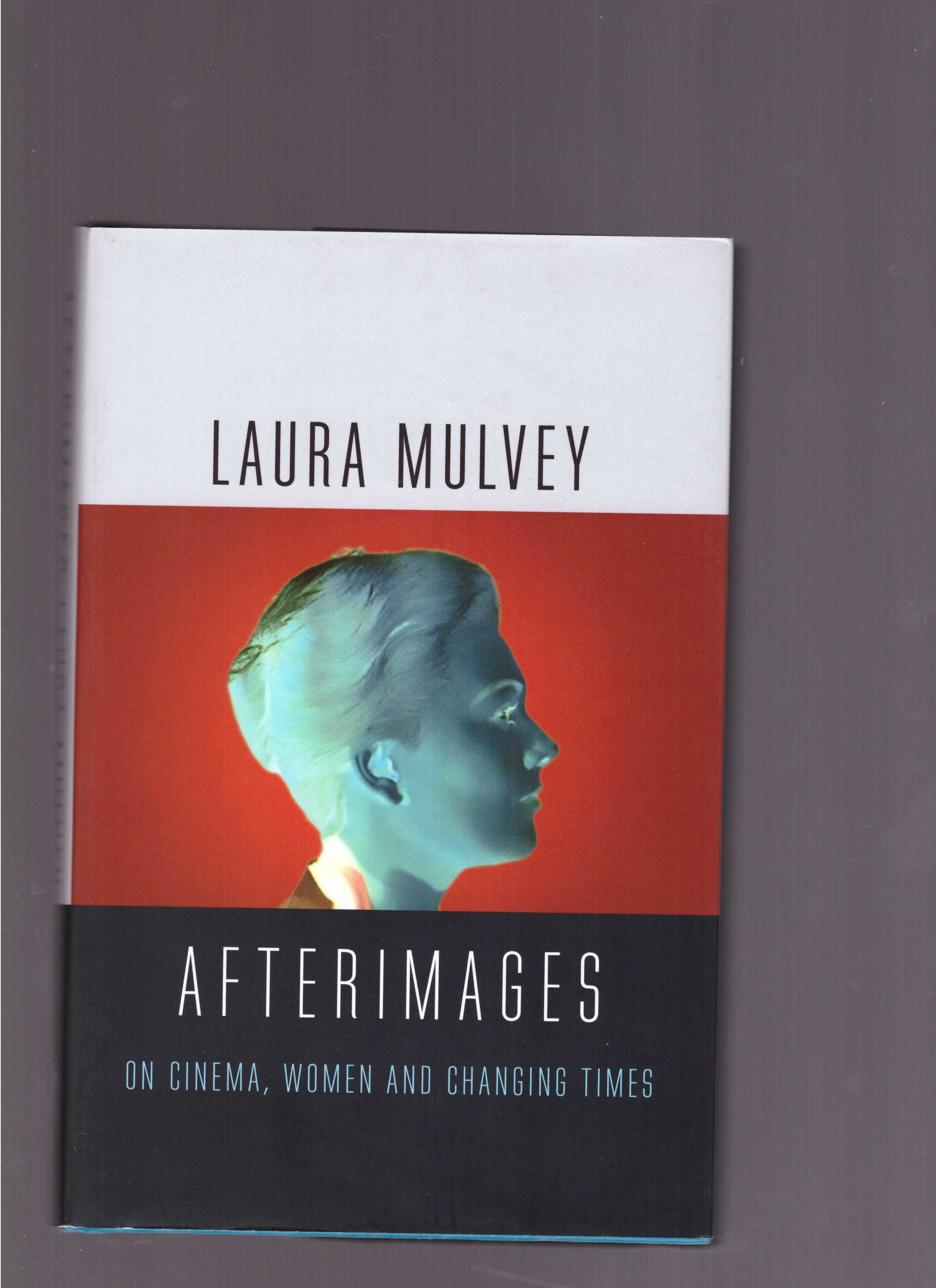 MULVEY, Laura - Afterimages