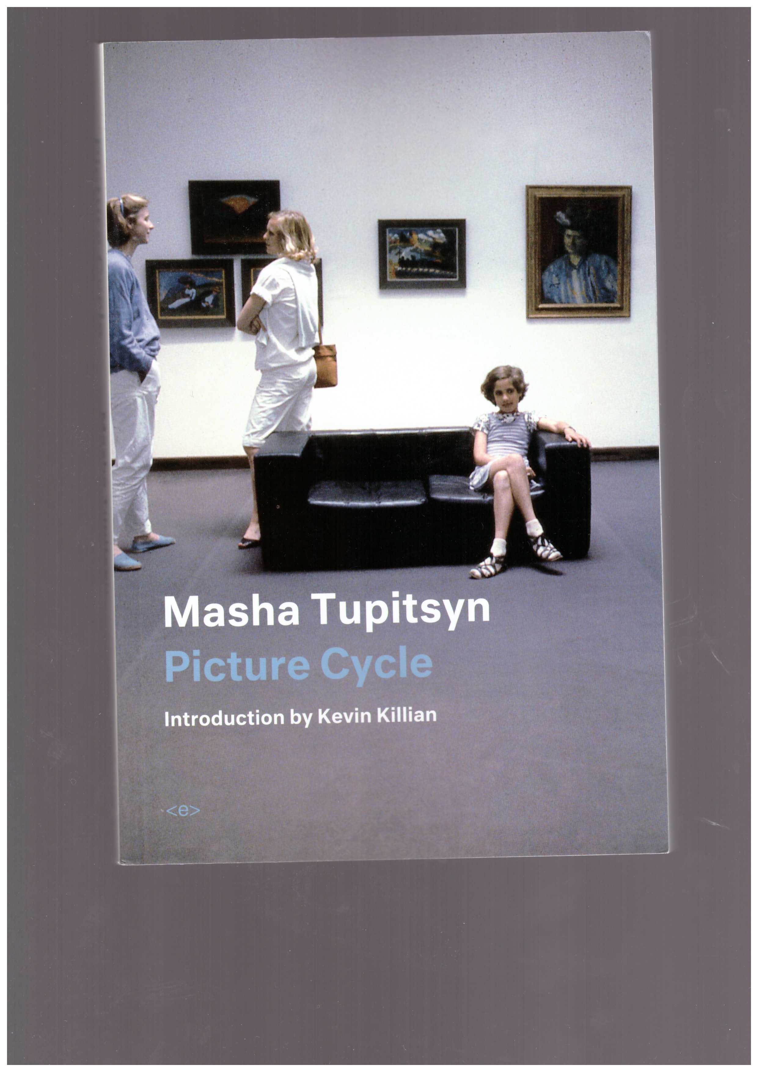 TUPITSYN, Masha - Picture Cycle