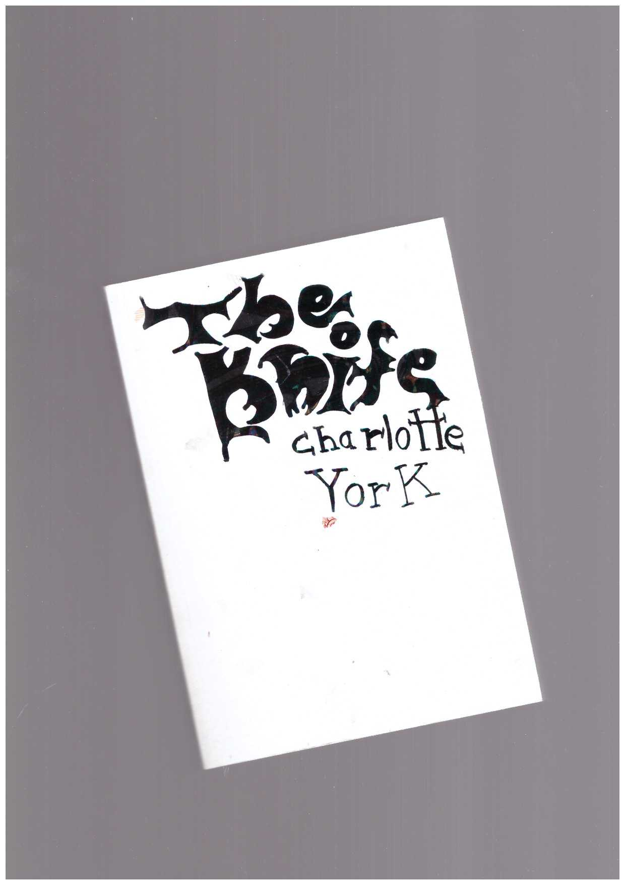 YORK, Charlotte - The Knife