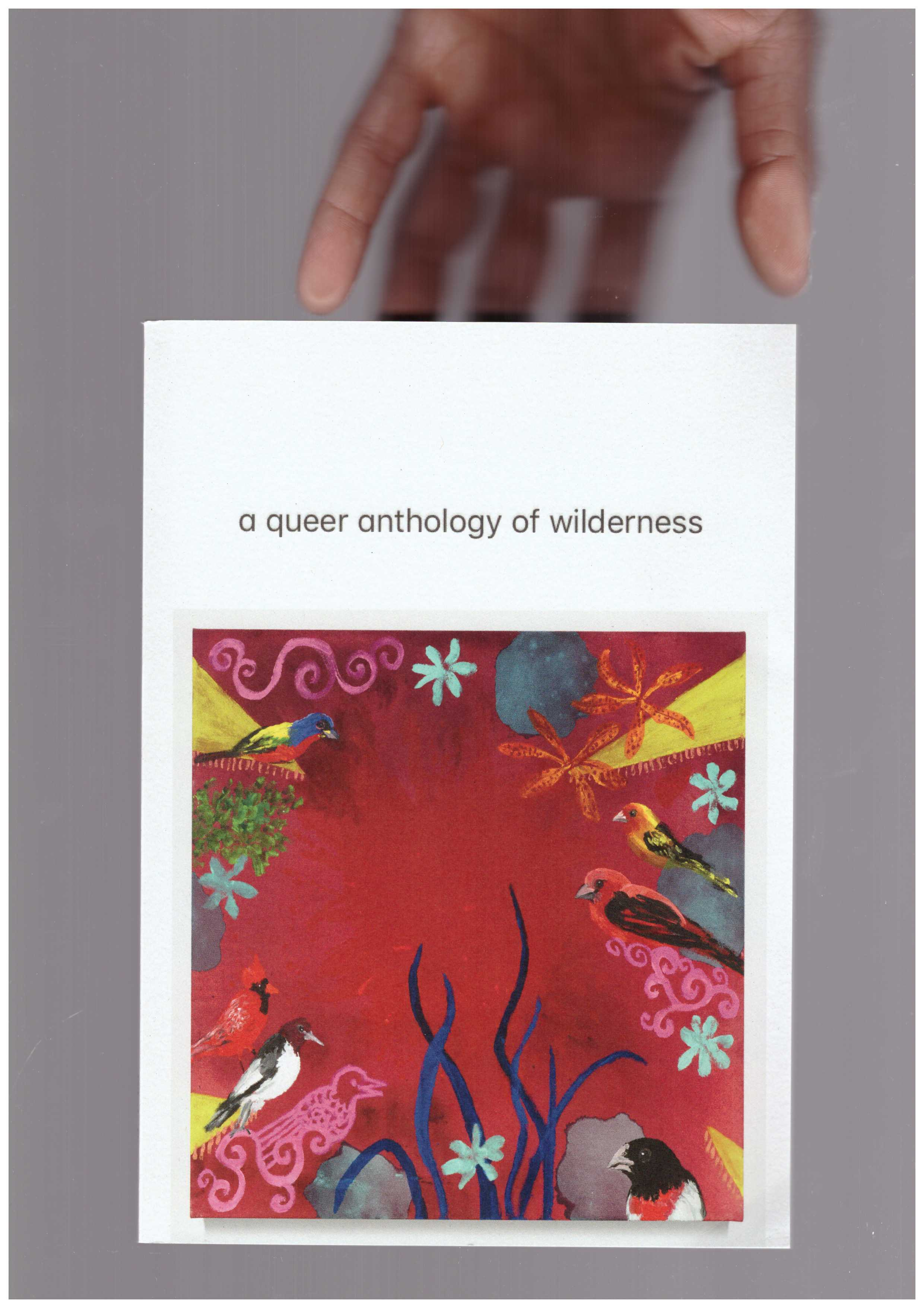Various - A Queer Anthology of Wilderness