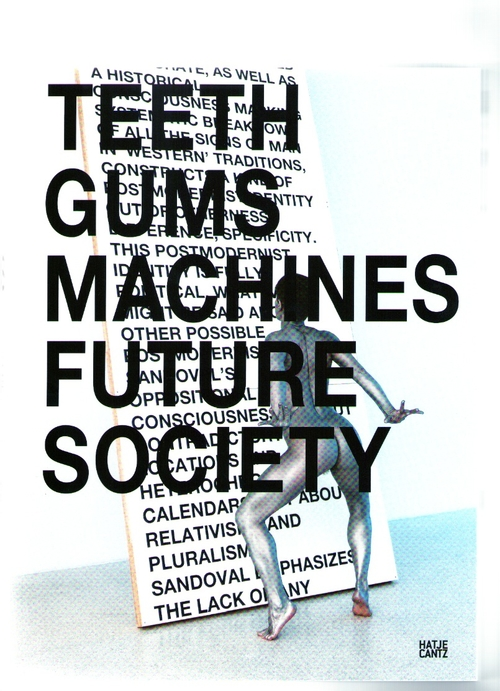 REYNAUD-DEWAR, Lili - Teeth Gums Machines Future Society (Hatje Cantz)