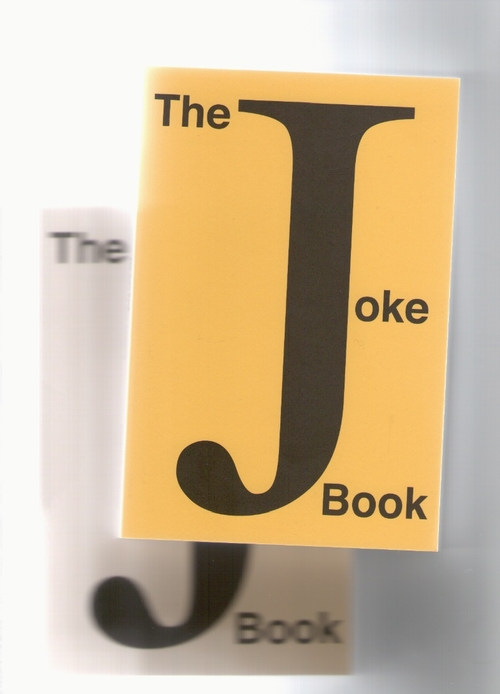 SIEGELAUB, Seth (ed.) - The Joke Book: Collected by Seth Siegelaub (Kunstverein Amsterdam)