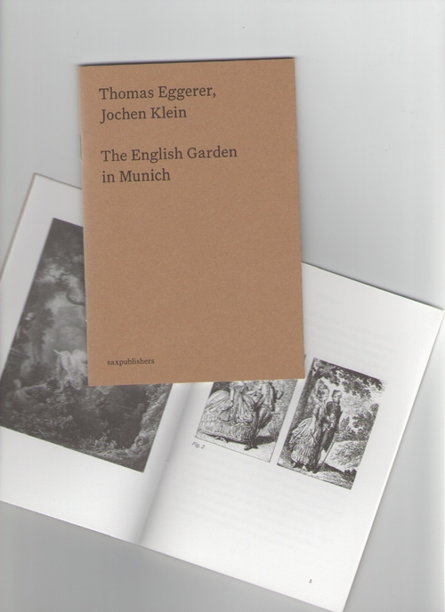 EGGERER, Thomas; KLEIN, Jochen - The English Garden in Munich (Galerie Buchholz,saxpublishers)