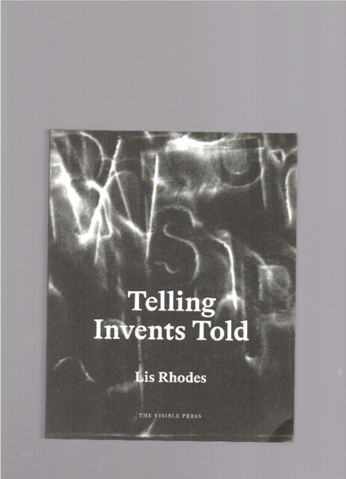 RHODES, Lis - Telling Invents Told (The Visible Press)