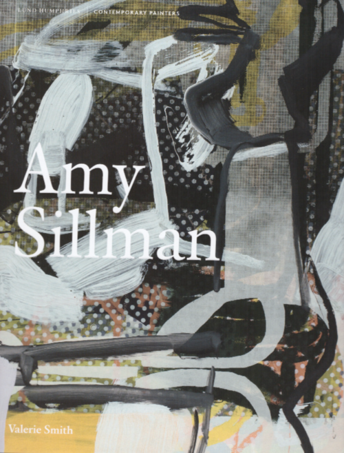 SILLMAN, Amy; SMITH, Valerie - Amy Sillman (Lund Humphries)