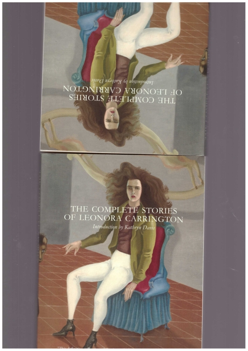 CARRINGTON, Leonora - The Complete Stories of Leonora Carrington (Dorothy)