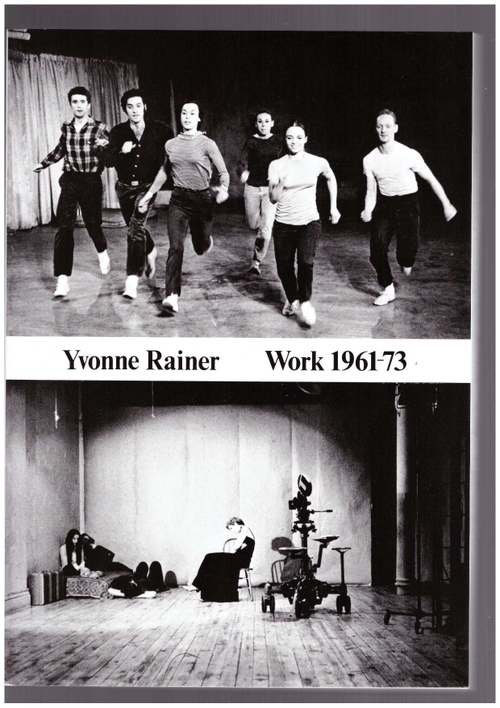 RAINER, Yvonne  - Work 1961-1973 (Primary Information)